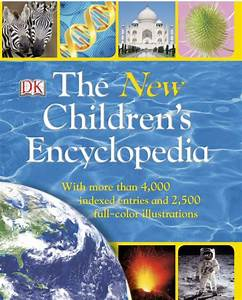 The New Children's Encyclopedia by DK Publishing ...