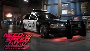 "Need for Speed Payback ""Ford Crown Victoria Police"