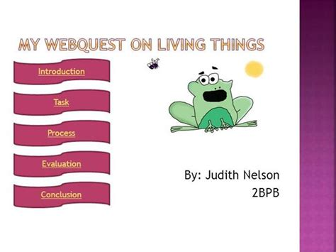 my webquest on living and non living things authorstream