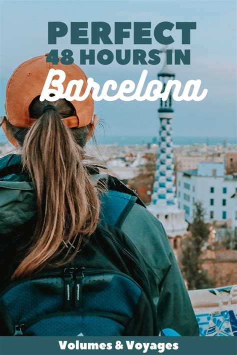 How to Spend the PERFECT 48 Hours in Barcelona in 2020 ...