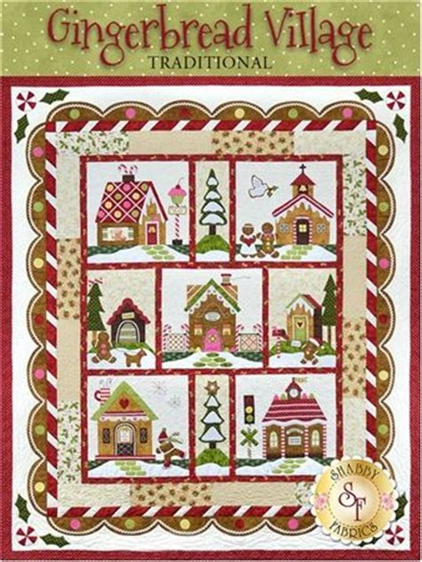 shabby fabrics gingerbread gingerbread village bom block of the month quilt company shabby fabrics patch quilt