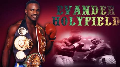 Evander Holyfield - The Real Deal - YouTube