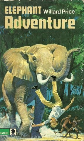 elephant adventure  willard price