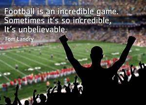 Football Quotes... Tom Landry Inspirational Quotes