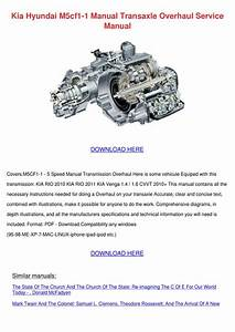 Kia Hyundai M5cf1 1 Manual Transaxle Overhaul By Onanealy
