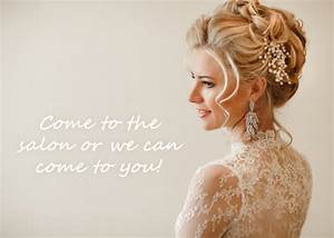 Wedding Hair And Makeup Hottie Hair Salon Hair