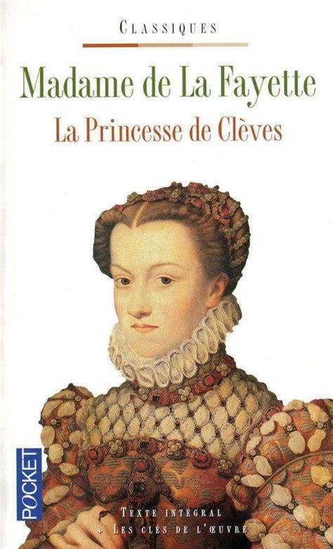 La Princesse de Clèves - Marie-Madeleine de La Fayette
