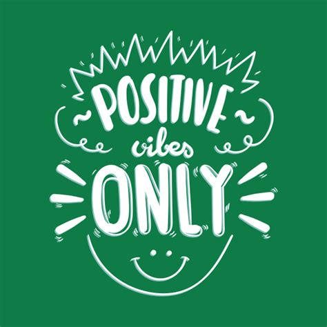 positive vibes only motivational t shirt teepublic