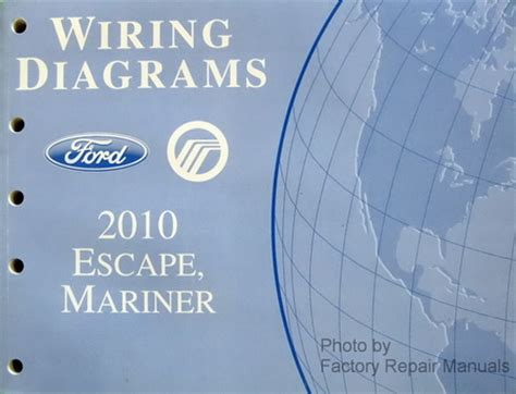 2010 ford escape mercury mariner electrical wiring diagrams manual gas models factory
