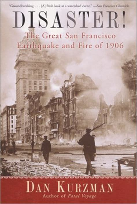 disaster  great san francisco earthquake  fire     kurzman reviews