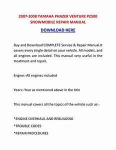 2007 2008 Yamaha Phazer Venture Pz500 Snowmobile Repair