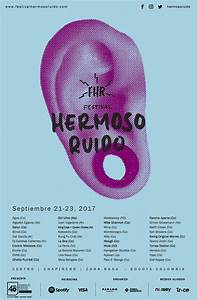 Hermoso Ruido U0026 39 S 2017 Lineup Is A Guide To Bogot U00e1 U0026 39 S Booming