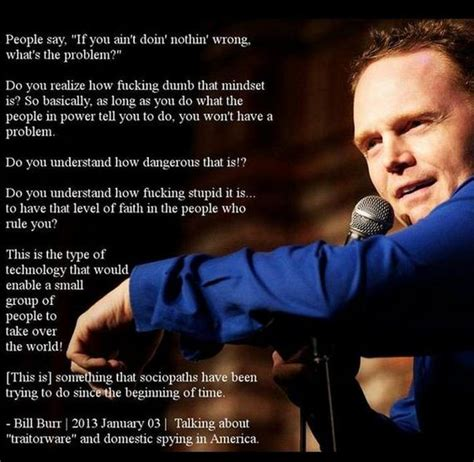 Bill Burr Meme - hilarious stand up comedy quotes from the mind of bill burr barnorama