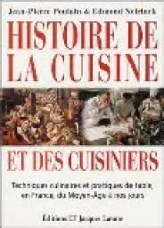 histoire de la cuisine et des cuisiniers techniques culinaires et pratiques de table en