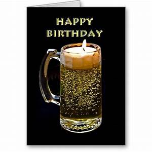 Happy Birthday ~ Beer Candle Greeting Card http://www ...