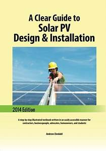 A Clear Guide To Solar Pv Design  U0026 Installation  A Step