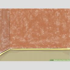 How To Faux Paint A Wall (with Pictures) Wikihow
