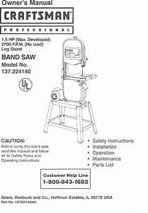Craftsman 137224140 User Manual 1 5hp Bandsaw Manuals And
