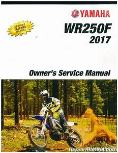 2017 Yamaha Wr250f Motorcycle Owners Service Manual