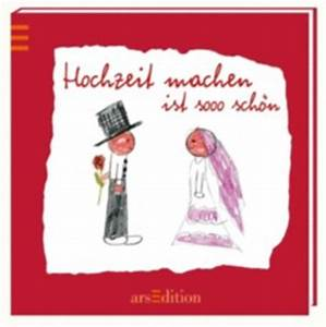 Hochzeit Machen Ist Sooo Schön : hochzeit machen ist sooo sch n bei lovelybooks sonstiges ~ Eleganceandgraceweddings.com Haus und Dekorationen