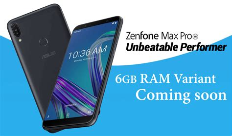 the 6gb variant of zenfone max pro m1 will launch this