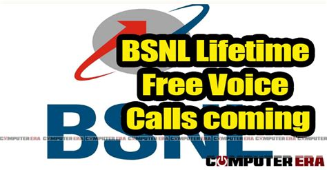 bsnl lifetime free voice calls coming