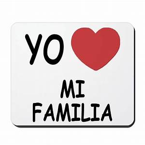 Yo amo mi familia Mousepad by Yo Amo Mucho
