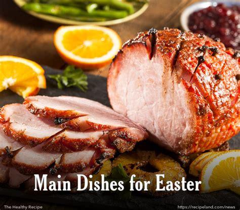 Main Dishes For Easter  Recipelandcom
