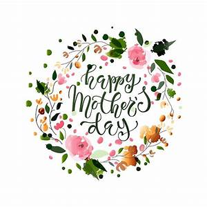 """""""Happy Mother's Day Lettering Floral Design"""" by ..."""