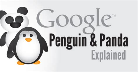 Seo Simple Explanation by Penguin Panda A Simple Explanation