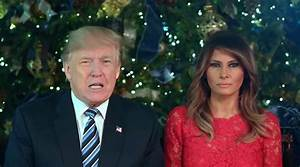 A Christmas message from President and First Lady Trump ...