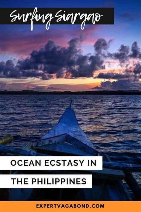 surfing siargao ocean ecstasy   philippines expert