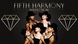 Fifth Harmony Reflection | www.imgkid.com - The Image Kid ...