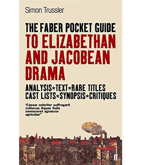 Faber Pocket Guide to Elizabethan and Jacobean Drama: Buy ...