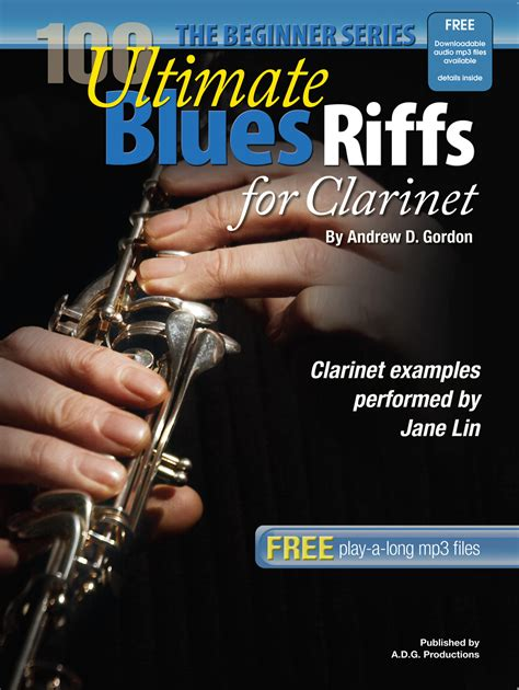 100 Ultimate Blues Riffs for Clarinet Beginner Series
