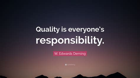 edwards deming quote quality  everyones