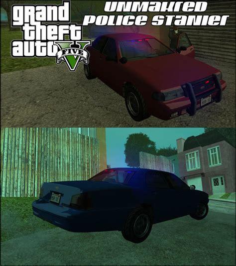 Gta San Andreas Gta V Vapid Stanier Unmarked Police Mod