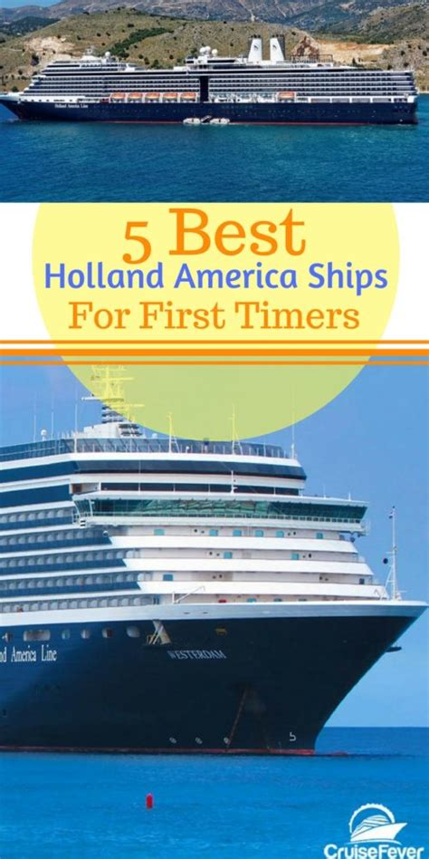 5 Best Holland America Line Cruise Ships For Your First Voyage