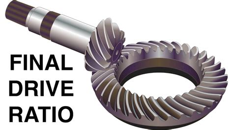 Learn What A Final Drive Ratio Is And How It Affects Your Car