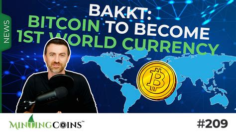 The world's decentralized central bank. #209 Bitcoin: 1st World Currency & New Gold Standard | MintingCoins.com