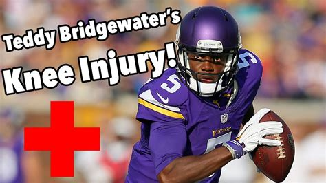 teddy bridgewaters significant knee injury acl tear dislocated knee youtube