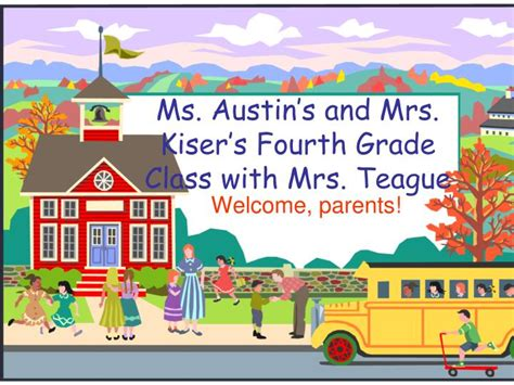 Ppt  Ms Austin's And Mrs Kiser's Fourth Grade Class With Mrs Teague Powerpoint Presentation