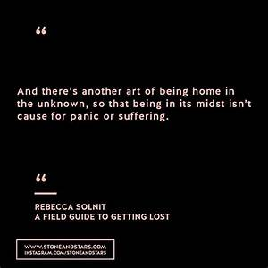 Book Of The Week  U0026 39 A Field Guide To Getting Lost U0026 39  By Rebecca Solnit  Quote  Wisdom  Writer