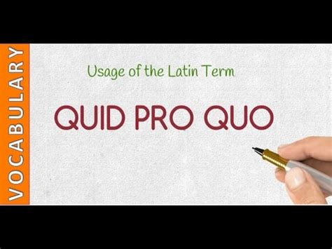 vocabulary meaning  usage  quid pro quo youtube