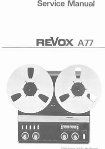 Revox A77 A 77a 77 Tape Recorder Service Diagrams