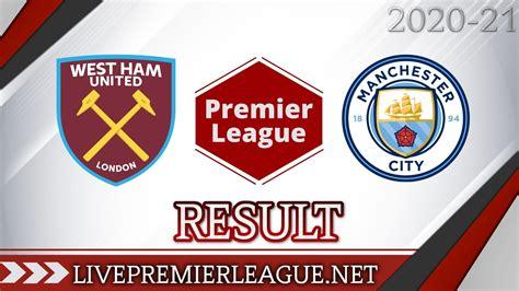 West Ham United Vs Manchester City | Week 6 Result 2020