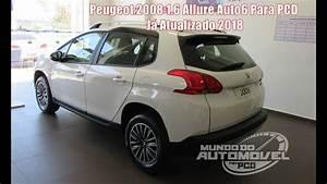 Peugeot 2008 2018 : detalhes peugeot 2008 1 6 allure auto6 para pcd j atualizado 2018 youtube ~ Medecine-chirurgie-esthetiques.com Avis de Voitures