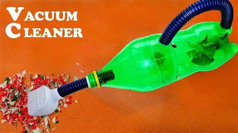 vacuum cleaner  plastic bottle diy