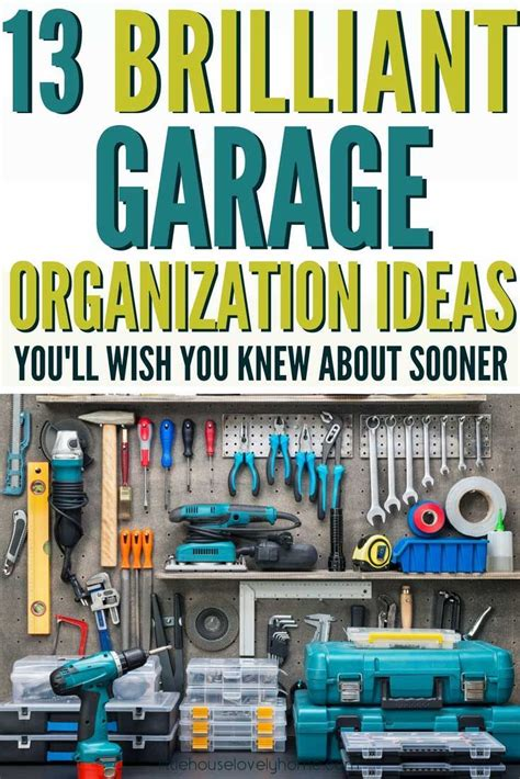 Garage Organization How To by The Ultimate Guide To The Best Garage Organization System