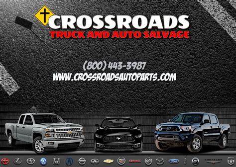 crossroads truck  auto salvage auto repair